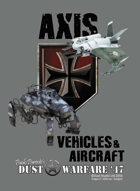 Dust Warfare '47 Cards: Axis - Vehicles & Aircraft