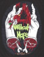 Without Hope: A Zombie Survival Horror RPG