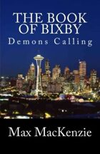 The Book of Bixby: Demons Calling
