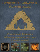 Fitzhywel\'s Fantastical Paraphernalia: Caves and Tunnels