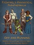 Fitzhywel's Fantastical Paraphernalia: Off and Running