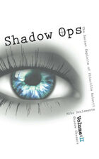Vol. 2 Shadow Chasers (Shadow Ops: The Secret Exploits of Priscilla Roletti