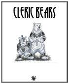 Cleric Bears