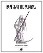 Weekly Beasties: Reaper of the Returned