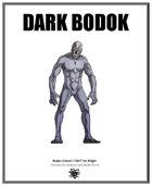 Weekly Beasties: Dark Bodok