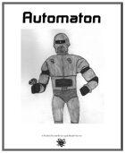Weekly Beasties: Automaton