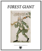 Weekly Beasties: Forest Giant