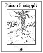 Weekly Beasties: Poison Pineapple