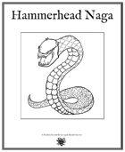 Weekly Beasties: Hammerhead Naga