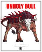Unholy Bull - Weekly Beasties