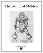 The Horde of Muldrec