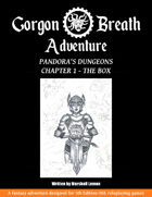 Pandora's Dungeons: Chapter 1 - The Box