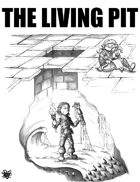 The Living Pit