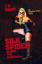 Silk Spider: Behind the Eight-Ball