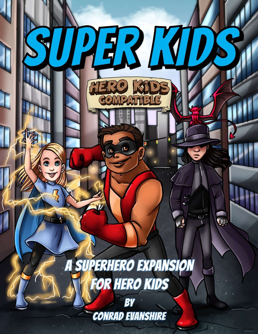 Super Kids - A Superhero Expansion for Hero Kids - Conrad Evanshire ...