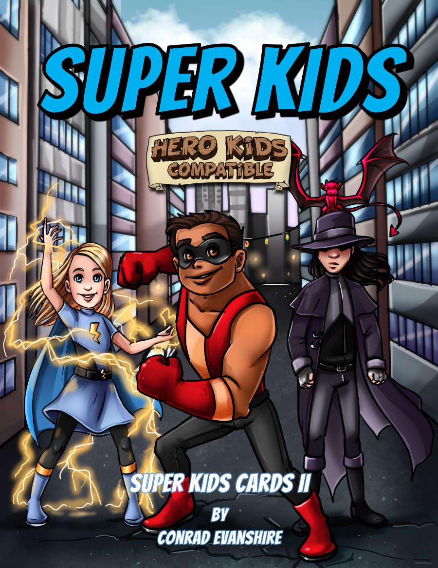 Super Kids - Super Kids Cards II - Conrad Evanshire | DriveThruRPG.com