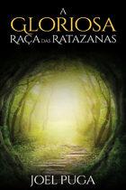 A Gloriosa Raça das Ratazanas