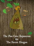 The Forest Dragon Poo Cave Expansion