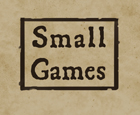 Small Games