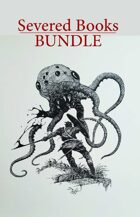 Severed Books BUNDLE  [BUNDLE]