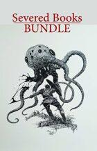 Severed Books BUNDLE  [BUNDLE]