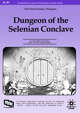 Dungeon of the Selenian Conclave
