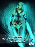 160,000 Good NPC and Commoner Personalities