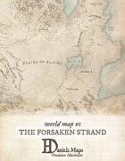 World Map 01 - The Forsaken Strand