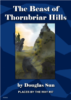 The Beast of Thornbriar Hills