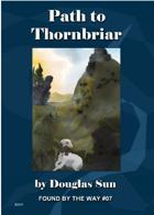 Path to Thornbriar