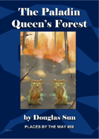 The Paladin Queen's Forest