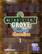 Chibbin Grove: Towns and Goodies 1