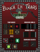 Chibbin Grove: Bunch eh Traps