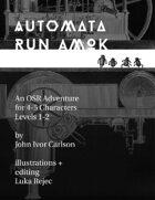 Automata Run Amok
