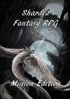 Sharded Fantasy RPG Minion Edition