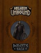 Helheim Unbound: Berent's Saga