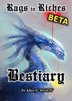 Rags to Riches - Bestiary BETA PLAYTEST