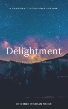 Delightment: A Game/Holiday/Practice For One