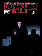 Karl Vincent: Vampire Hunter meets Dracula in Hell #5
