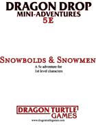 Snowbolds & Snowmen (Level 1)