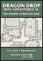 The Depths of Barrow Hall (Level 3)