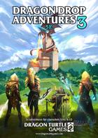 Dragon Drop Adventures 5e Vol. 3