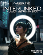 Interlinked | A Carbon 2185 Mission Book