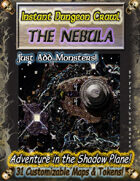 Instant Dungeon Crawl: The Nebula