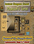 Instant Dungeon Crawl: Pharaoh's Tomb