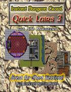 Instant Dungeon Crawl: Quick Lairs 3