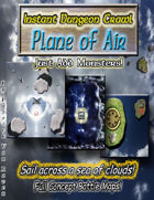 Instant Dungeon Crawl: Plane of Air