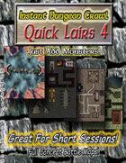 Instant Dungeon Crawl: Quick Lairs 4