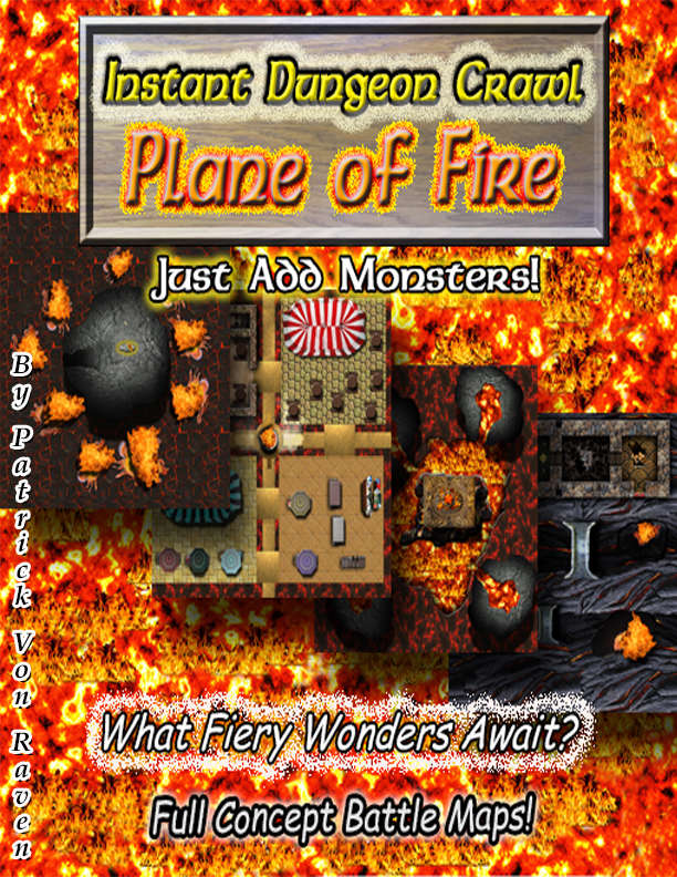 Instant Dungeon Crawl Plane Of Fire Patrick Von Raven