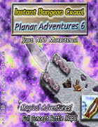 Instant Dungeon Crawl: Planar Adventures 6